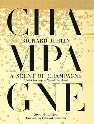 Picture of A Scent of Champagne: 8,000 Champagnes Tasted and Rated