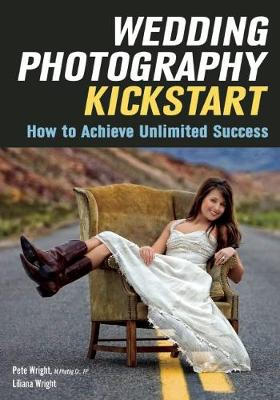 Picture of Wedding Photography Kickstart: How to Achieve Unlimited Success