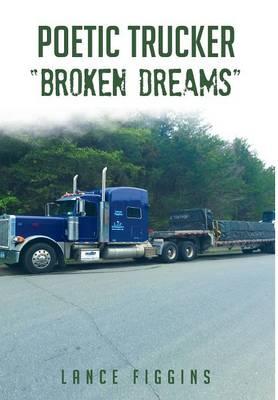 Picture of Poetic Trucker Broken Dreams