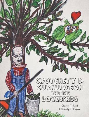 Picture of Crotchety D. Curmudgeon and the Lovebirds