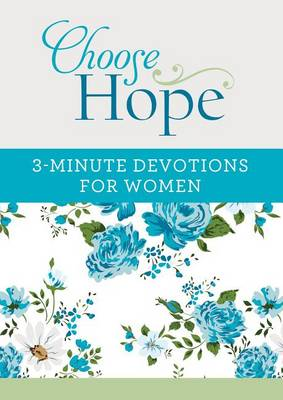 Picture of Choose Hope: 3-Minute Devotions for Women