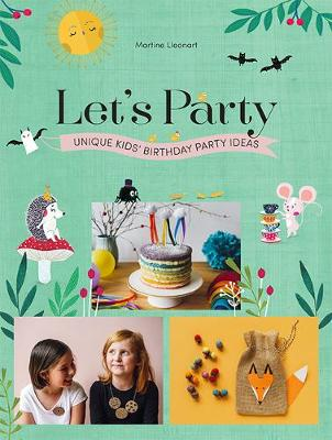 Picture of Let's Party: Unique Kids' Birthday Party Ideas