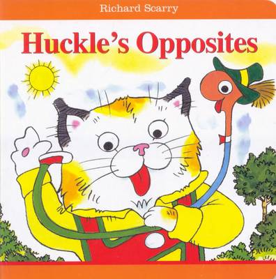 Picture of Richard Scarry Huckle's Opposites