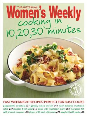 Picture of Cooking in 10, 20, 30 Minutes: Fresh, Simple, Homemade Food for Busy Weeknight Dinners