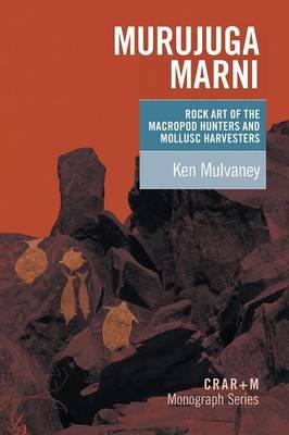 Picture of Murujuga Marni: Rock Art of the Macropod Hunters and Mollusc Harvesters