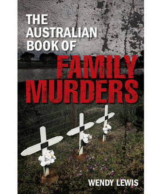 Picture of The Australian Book of Family Murders