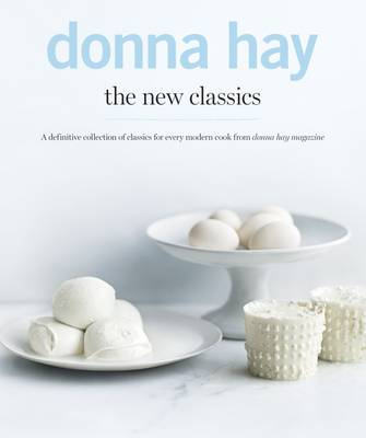 Picture of The New Classics: A Definitive Collection of Classics for Every Modern Cook