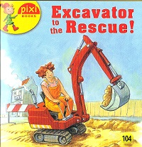Picture of MB- EXCAVATOR TO THE RESCUE!