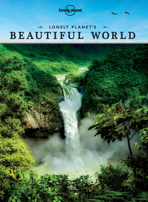Picture of Lonely Planet's Beautiful World: Sublime Photography of the World's Most Magnificent Spectacles