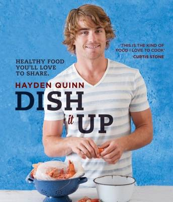 Picture of Dish it Up: Healthy Food You'll Love to Cook and Share