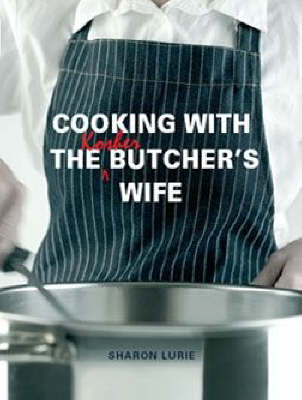 Picture of Cooking with the Kosher Butcher's wife