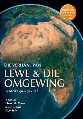Picture of Die Verhaal Van Lewe & Die Omgewing: 'n Afrika-perspektief