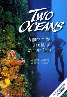 Picture of Two Oceans a Guide to the Marine Life of Southern Africa