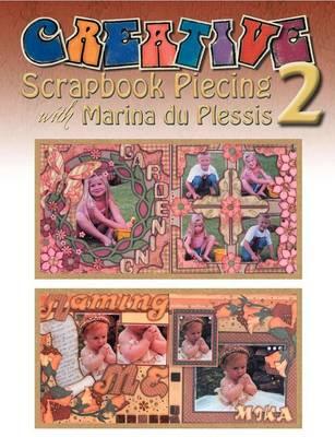 Picture of Creative scrapbook piecing 2 with Marina du Plessi