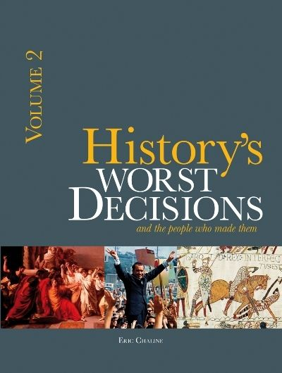 Picture of History's worst decisions