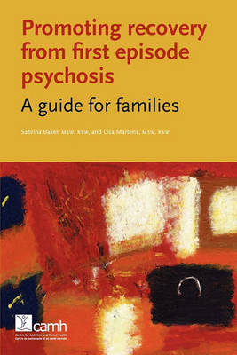 Picture of Promoting Recovery from First Episode Psychosis: A Guide for Families
