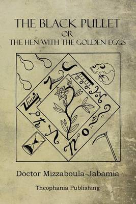 Picture of The Black Pullet: The Hen with the Golden Eggs