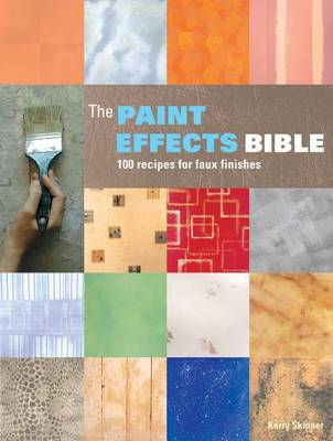Picture of The Paint Effects Bible: 100 Recipes for Faux Finishes
