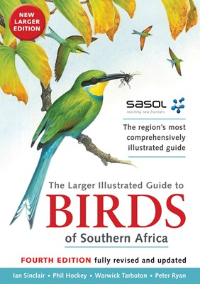 Picture of The Sasol larger illustrated guide to birds of Southern Africa