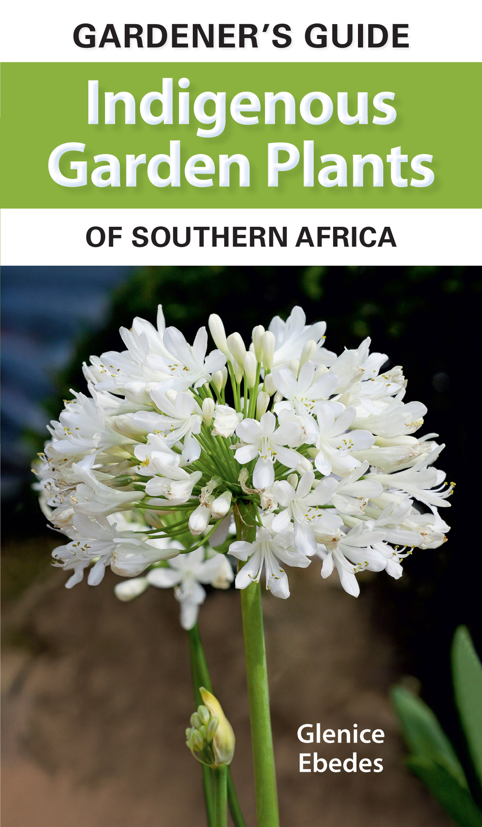 Picture of Gardener's guide indigenous garden plants of southern Africa