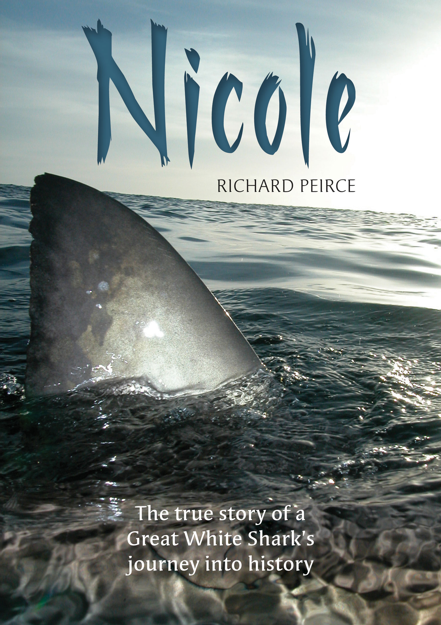 Picture of Nicole: The True Story of a Great White Shark's Journey Into History