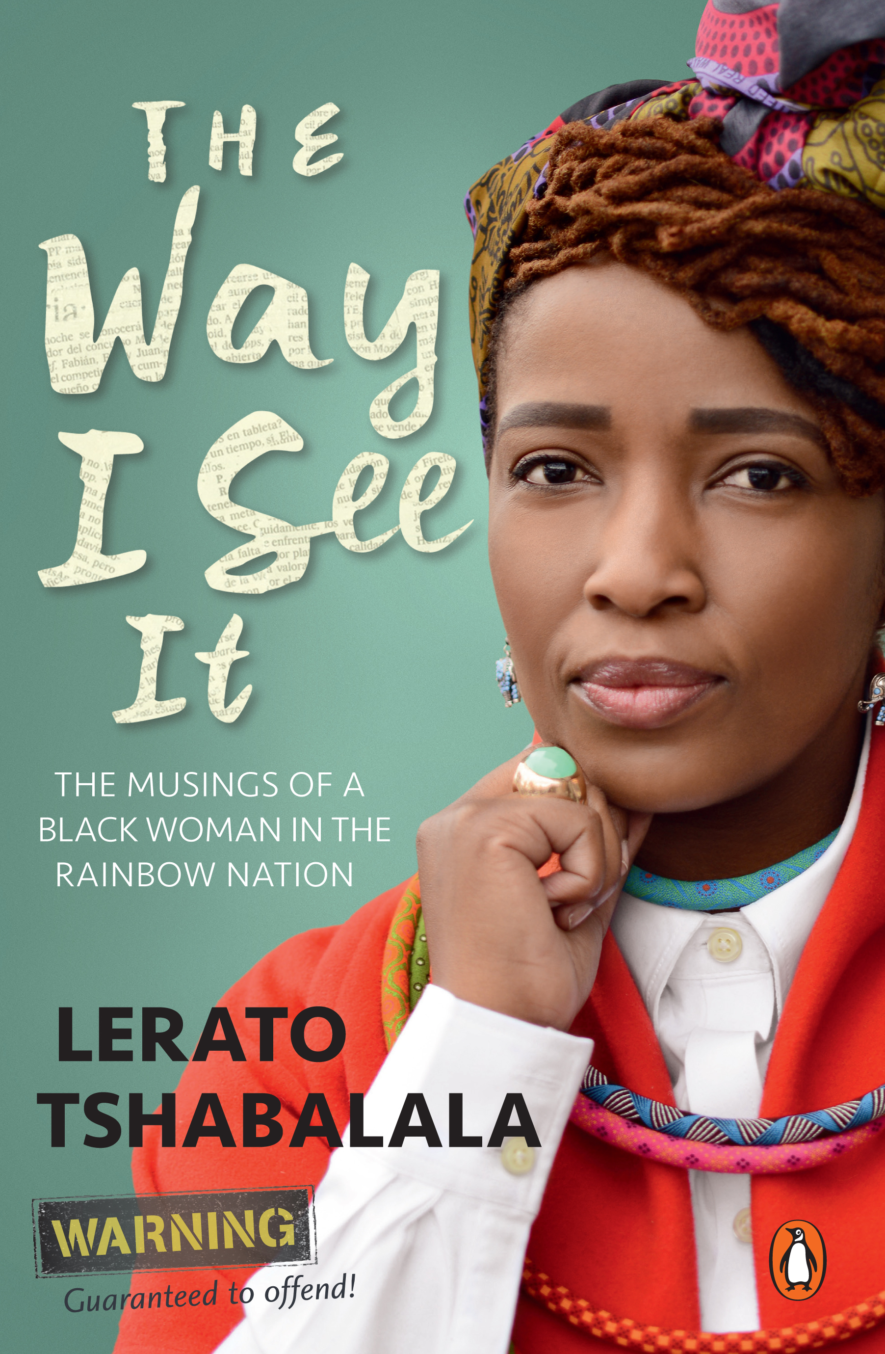 Picture of The Way I See it: The Musings of a Black Woman in the Rainbow Nation