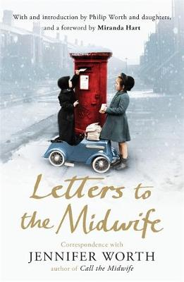 Picture of Letters to the Midwife: Correspondence with Jennifer Worth, the Author of Call the Midwife