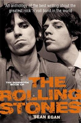 Picture of The Mammoth Book of The Rolling Stones: An Anthology of the Best Writing About the Greatest Rock 'n' Roll Band in the World
