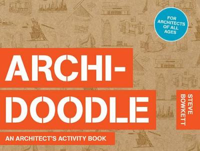 Picture of The Archidoodle: An Architect's Activity Book