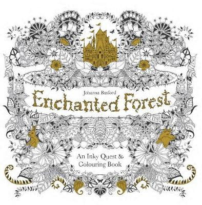 Picture Of Enchanted Forest An Inky Quest And Colouring Book