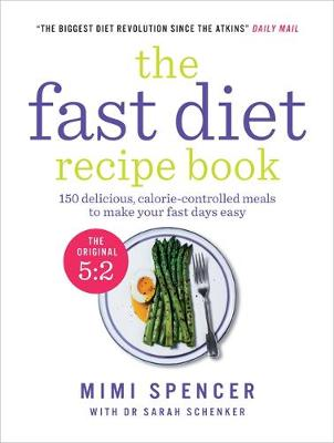 Picture of The Fast Diet Recipe Book: 150 Delicious, Calorie-controlled Meals to Make Your Fasting Days Easy