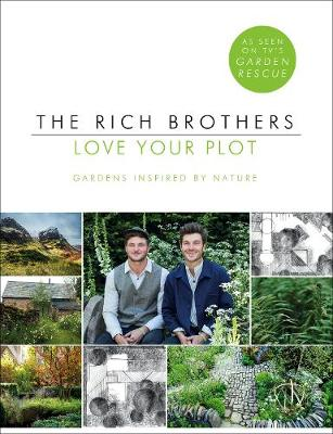 Picture of Love Your Plot: Gardens Inspired by Nature
