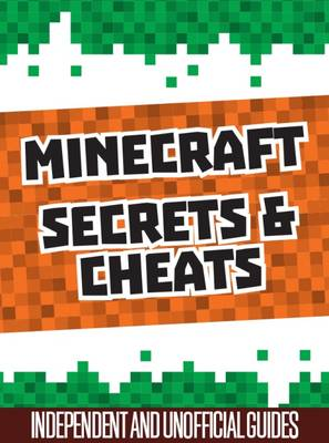 Picture of Unofficial Secrets & Cheats Minecraft Guides Slip Case