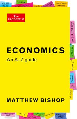 Picture of Economics: An A-Z Guide