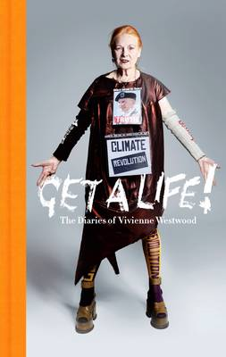 Picture of Get a Life: The Diaries of Vivienne Westwood