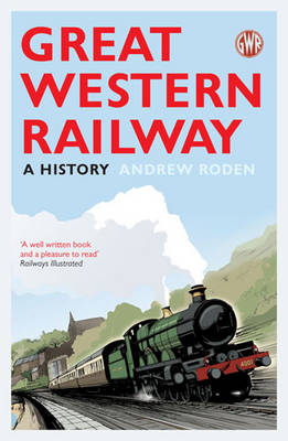 Picture of Great Western Railway: A History
