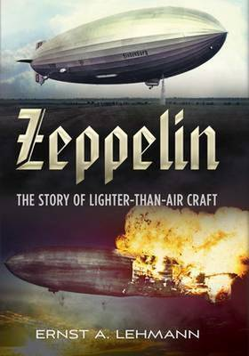 Picture of Zeppelin: The Story of Lighter-Than-Air Craft