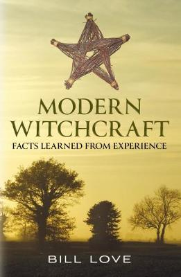 Picture of Modern Witchcraft:: Facts Learned from Experience