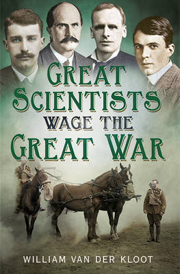 Picture of Great Scientists Wage the Great War