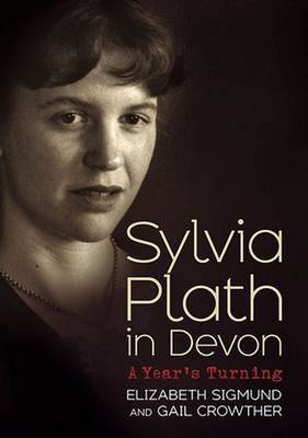 Picture of Sylvia Plath in Devon: A Year's Turning