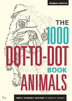 Picture of The 1000 Dot-to-Dot Book: Animals: Twenty Incredible Creatures to Complete Yourself