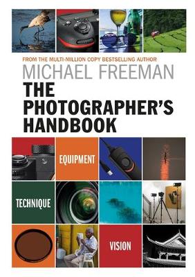 Picture of The Photographer's Handbook: Be Your Best Photographer