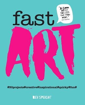 Picture of Fast Art: Art to create, make, snap and share in minutes