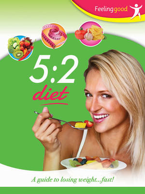 Picture of 5:2 Diet: A Guide for Losing Weight Fast