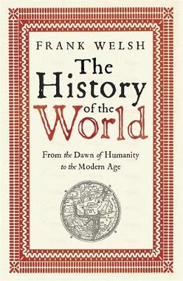 Picture of The History of the World: From the Dawn of Humanity to the Modern Age