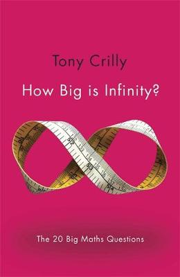 Picture of How Big is Infinity?: The 20 Big Maths Questions