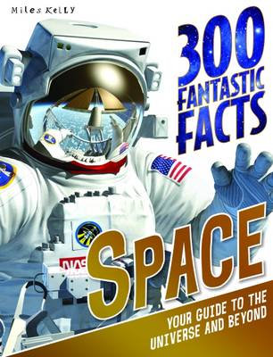 Picture of Space: 300 Fantastic Facts