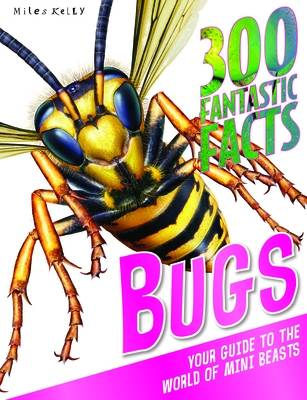 Picture of 300 Fantastic Facts Bugs