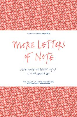 Picture of More Letters of Note: Correspondence Deserving of a Wider Audience: Volume 2
