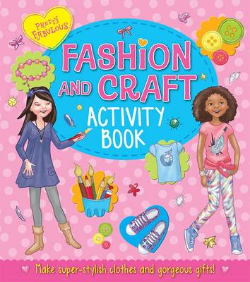Picture of Pretty Fabulous: Fashion and Craft Activity Book